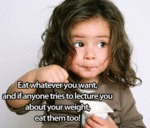Eat Whatever You Want...