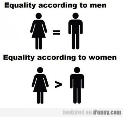 Equality According To Men Vs Equality According...