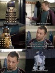 Exterminate! Dalek, Eat A Snickers...
