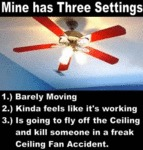 Mine Has Three Settings...