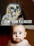 Time For Tickles!