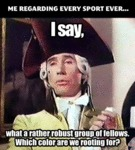 Me Regarding Every Sport Ever...