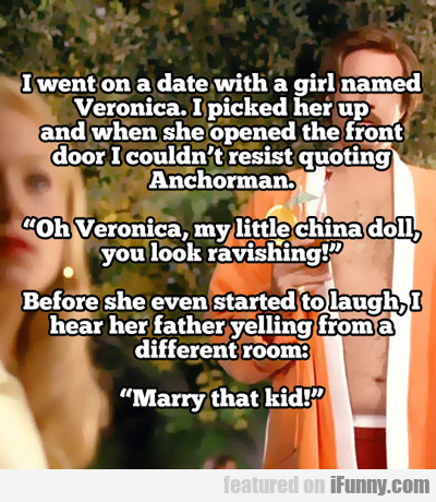 I Went On A Date With A Girl Named Veronica