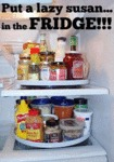 Put A Lazy Susan... In The Fridge!!!