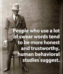 People Who Use A Lot Of Swear Words Tend To Be...