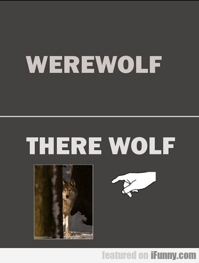 Werewolf Vs There Wolf