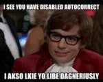 I See You Have Disabled Autocorrect...