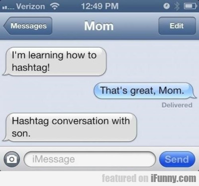 I'm Learning How To Hashtag!