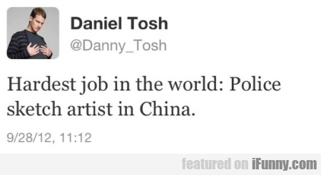 Hardest Job In The World