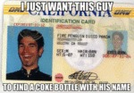 I Just Want This Guy To Find A Coke Bottle With...