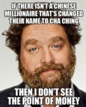 If There Isn't A Chinese Millionaire...