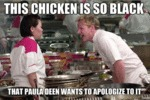 This Chicken Is So Black...