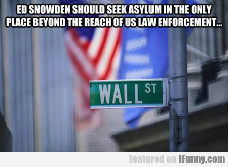 Ed Snowden Should Seek Asylum In The Only...