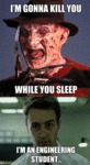 I'm Gonna Kill You While You Sleep...