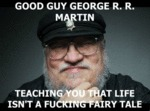 Good Guy George R.r. Martin...