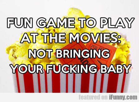 Fun Game To Play At The Movies...