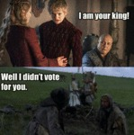 I Am Your King, I Didn't Vote For You