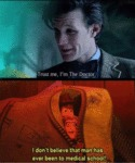 Trust Me, I'm The Doctor...