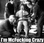 I'm Mcfucking Crazy