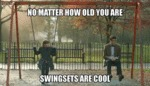 No Matter How Old You Are...