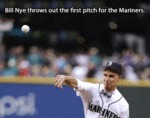 Bill Nye Throws Out The First Pitch For The...