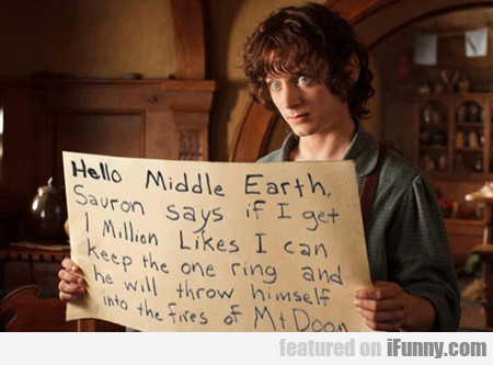 Hello Middle Earth...