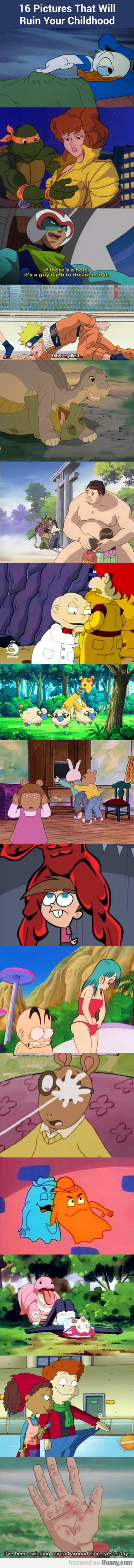 16 Pictures That Will Ruin Your Childhood...