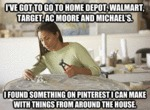 I've Got To Go To Home Depot...
