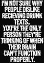 I'm Not Sure Why People Dislike Receiving Drunk..