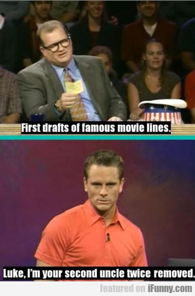 first drafts of famous movie lines...