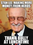 Stan Lee: Making More Money From Nerds...