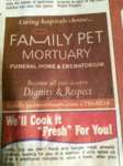 Family Pet Mortuary...