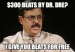 $300 Beats By Dr. Dre? I Give You Beats For Free