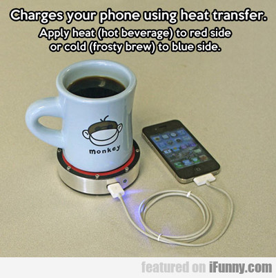 Charges Your Phone Using Heat Transfer...