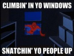 Climbin' In Yo Windows, Snatchin' Yo People Up