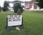 This Was Outside Church Today...