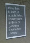 Comic Sans Is Never An Acceptable Font. Unless..