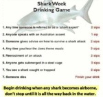 Shark Week Drinking Game...