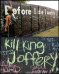 Before I Die I Want To: Kill King Joffery