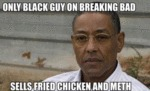 Only Black Guy On Breaking Bad...