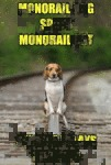 Monorail Dog Spots Monorail Cat.