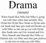 Drama - When Sarah Likes Mike But Mike Is...