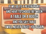 If We Go To A Restaurant And Have To Choose...