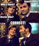 Knock Knock. Who's There? Doctor. Doctor Who?