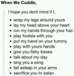 When We Cuddle, I Hope You Don't Mind If...