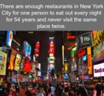 There Are Enough Restaurants In New York City...