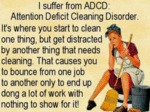 I Suffer From Adcd...