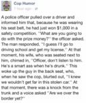 A Police Officer Pulled Over A Driver And...