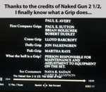 Thanks To The Credits Of Naked Gun 2 1/2...