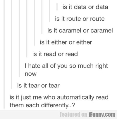 Is It Data Or Data? Is It Route Or Route?